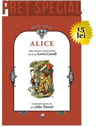 Alice... la un preț special: 15 lei